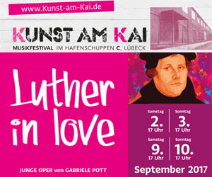 Kunst am Kai 2017: Luther in Love