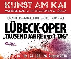 Kunst am Kai 2018 - Lübeck Oper