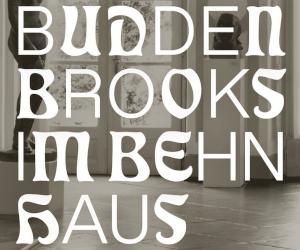 Buddenbrooks im Behnhaus
