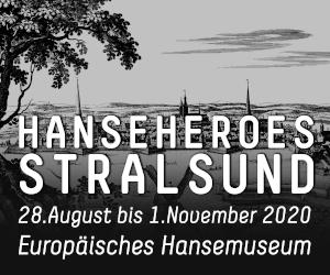 Hansemuseum HanseHeroes Stralsund